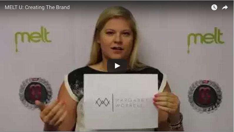 MELT U: Creating the Brand