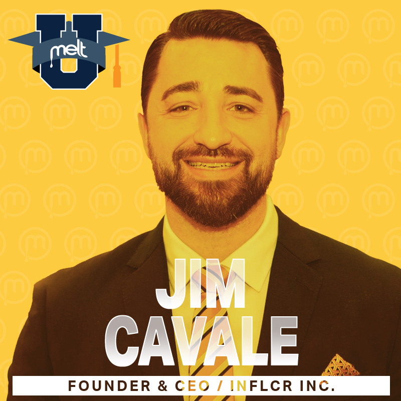 Episode 13: Jim Cavale Founder & CEO of INFLCR Inc
