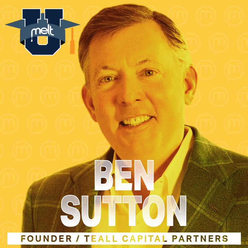 Episode 15: Ben Sutton Founder and Chairman of Teall Capital Partners