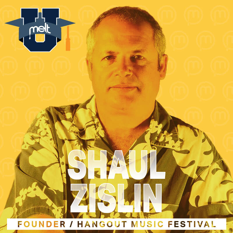 Episode 16: Shaul Zislin Founder of the Hangout Music Festival