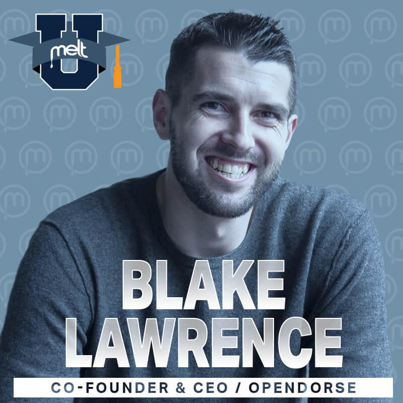 Episode 35: Blake Lawrence Co-Founder and CEO of Opendorse