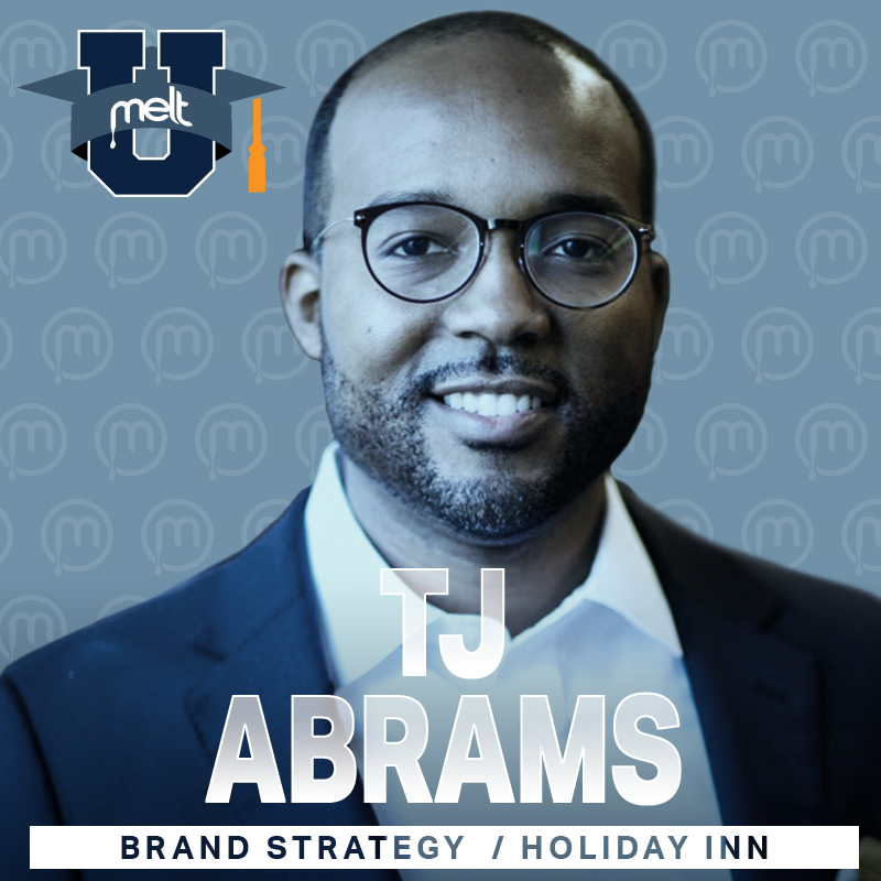 Episode 34: TJ Abrams Head of Global Brand Strategy for Holiday Inn Hotels