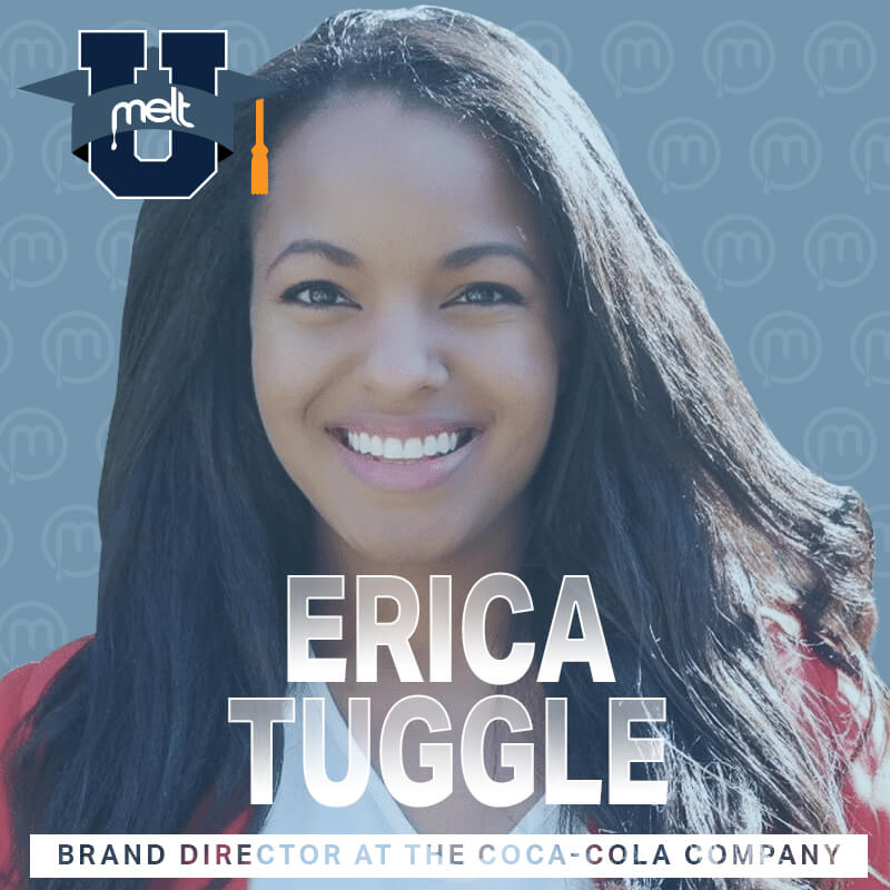 Episode 64: Erica Tuggle Brand Director for The Coca-Cola Company