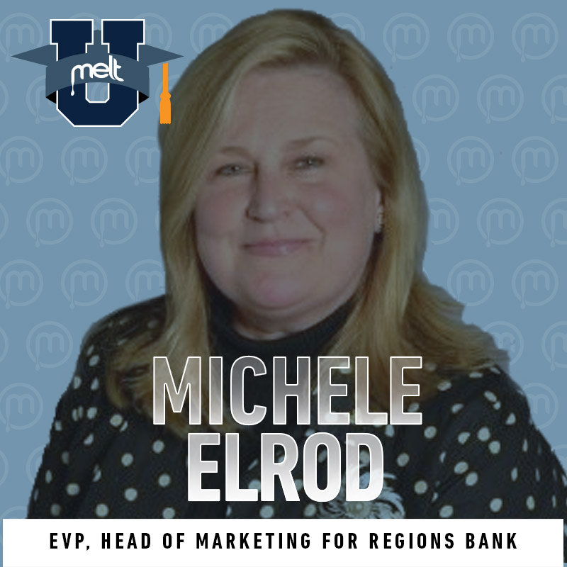 Episode 62: Michele Elrod EVP, Head of Marketing for Regions Bank